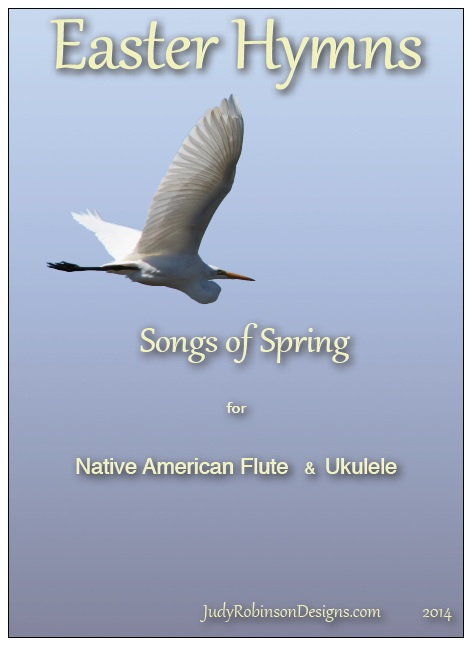 Easter hymns for ukulele and Native American flute